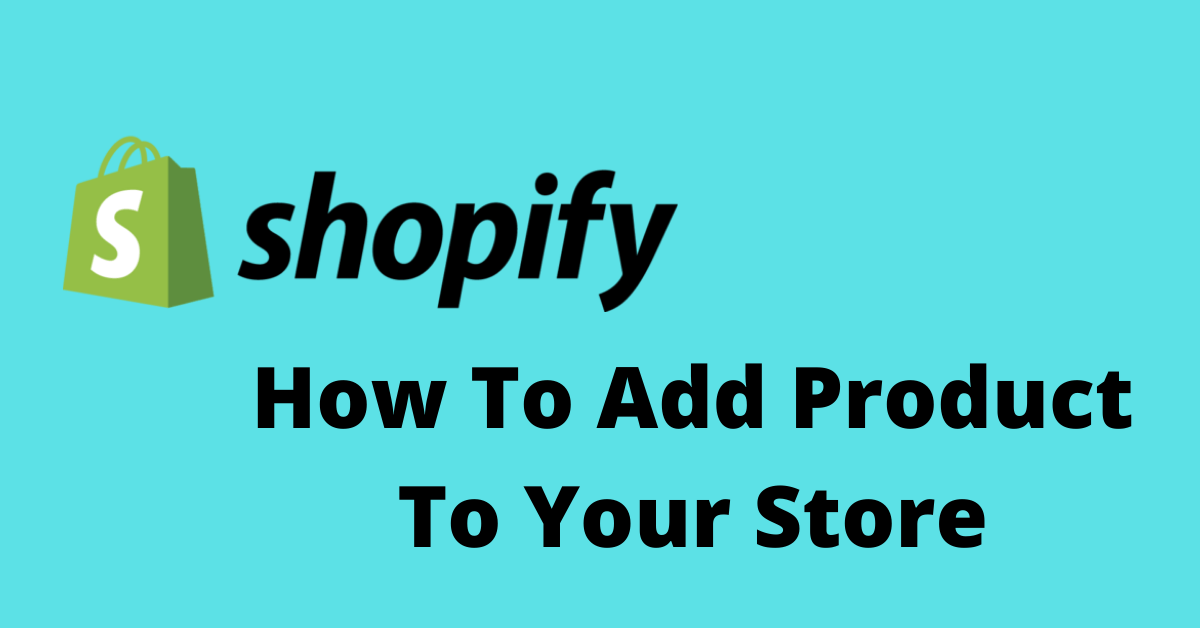 How To Add Product - Shopify