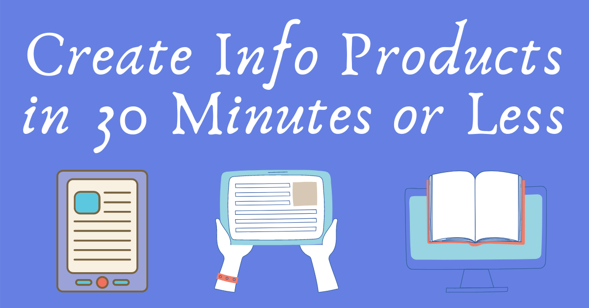 Create Info Product Fast