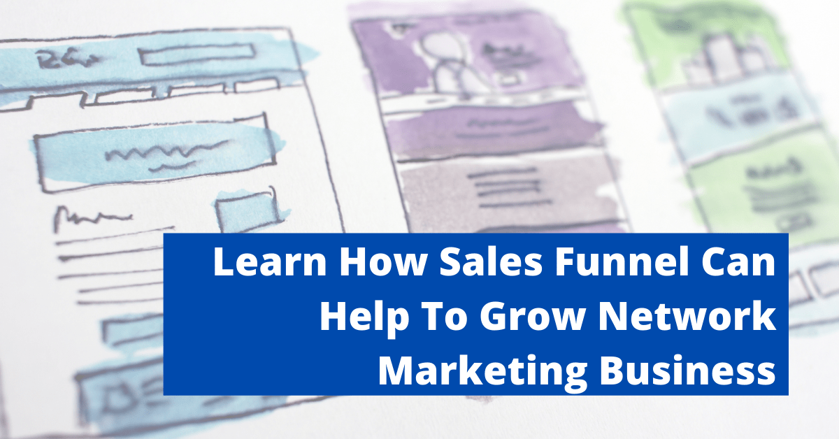 Learn-How-Sales-Funnel-Can-Help-To-Grow-Network-Marketing-Business