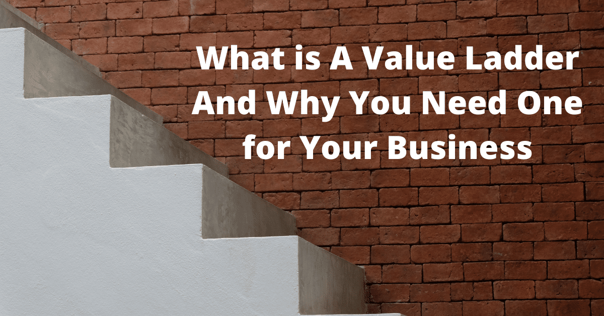 How To Create Value Ladder