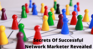 Secret to Network Marketing Success
