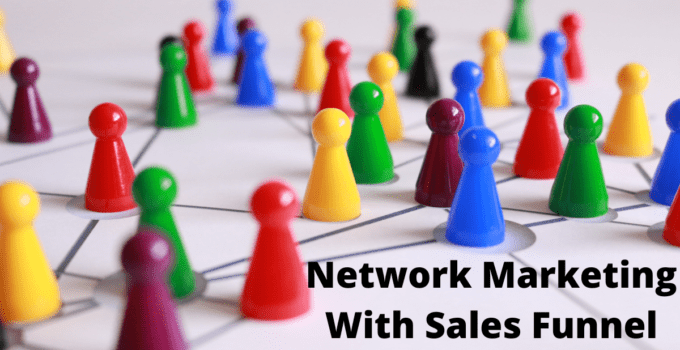 Network Marketing With Sales Funnel