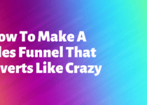 How-To-Make-A-Sales-Funnel-That-Converts
